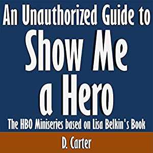 An Unauthorized Guide to Show Me a Hero Audiobook