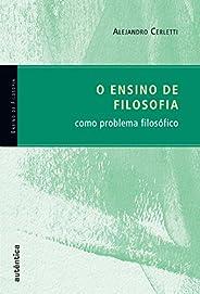 O ensino de filosofia como problema filosófico