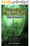 Everywhere the Road Ends (The Traveler of Ord, Book 2)
