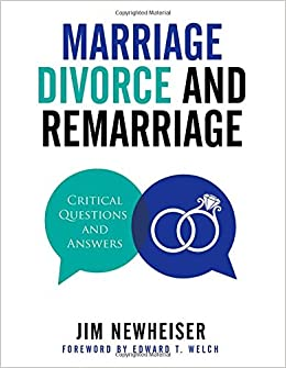 Marriage Divorce And Remarriage Critical Questions And Answers