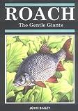Roach: The Gentle Giants