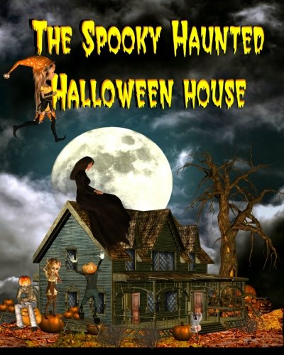 The Spooky Haunted Halloween House ()