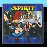 Blues From The Soul by Spirit (2011-03-28)