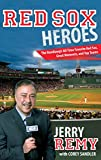 Red Sox Heroes, Jerry Remy and Corey Sandler, 1599219700