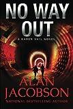 No Way Out (The Karen Vail Novels) (Volume 6)