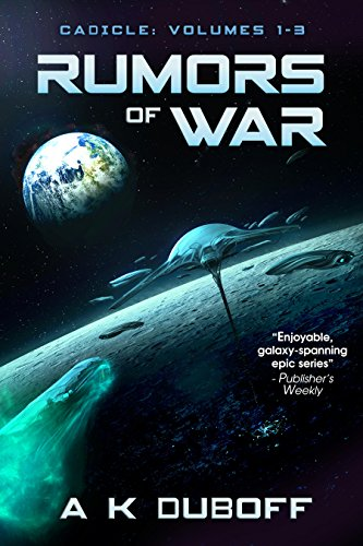 Rumors of War (Cadicle Book 1 [Vol. 1-3]): An Epic Space Opera Series