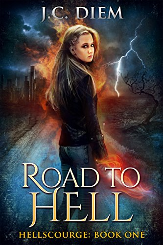 Road To Hell (Hellscourge Book 1)