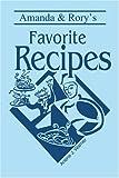 Amanda and Rory's Favorite Recipes, Arlene Warner, 0595278744