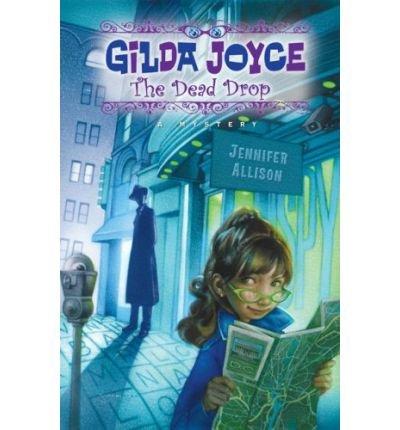 [ [ [ The Dead Drop (Gilda Joyce (Hardcover)) [ THE DEAD DROP (GILDA JOYCE (HARDCOVER)) ] By Allison, Jennifer ( Author )May-14-2009 Hardcover PDF