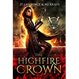 The HighFire Crown: An Urban Fantasy Action Adventure: (Blood Magic: Book 1)