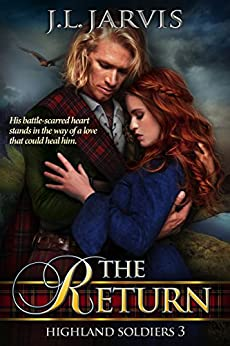 The Return: Highland Soldiers 3 by [Jarvis, J.L.]