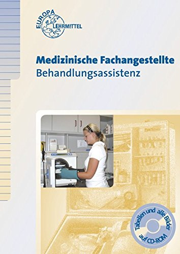 Medizinische Fachangestellte Behandlungsassistenz Broschiert – 27. August 2009 Patricia Aden Helga Eitzenberger-Wollring Anneliese Rauhut Europa-Lehrmittel
