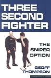 Three Second Fighter: Sniper Option