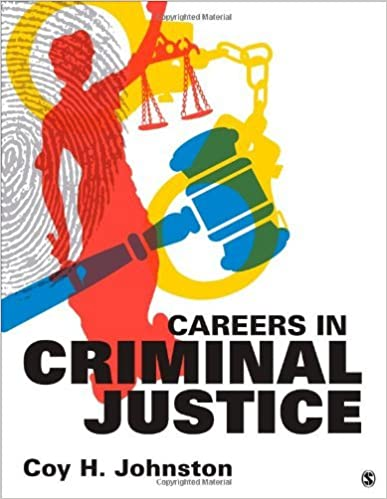 Book By Coy H. Johnston Careers in Criminal Justice (1st First Edition)