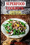 Superfood Cookbook: Family-Friendly QUINOA RECIPES for Easy Weight Loss and Detox: Healthy Clean Eating Recipes on a Budget (Superfood Kitchen)