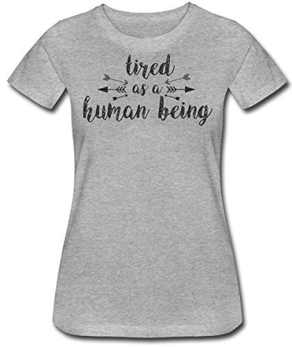 Tired As A Human Being Women's T-Shirt