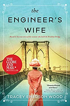 The Engineer's Wife: A Novel of the Brooklyn Bridge