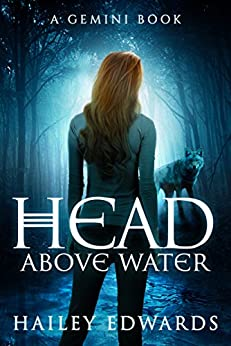 Head Above Water (Gemini Book 2) by [Edwards, Hailey]