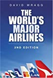 The World's Major Airlines, David Wragg, 0750944811