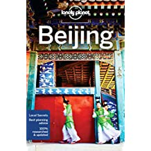 Lonely Planet Beijing 11th Ed.: 11th Edition