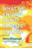 img - for What We Know about Climate Change (The MIT Press) book / textbook / text book