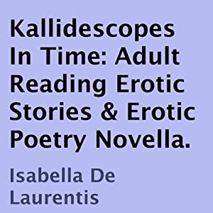 Kallidescopes In Time Audiobook