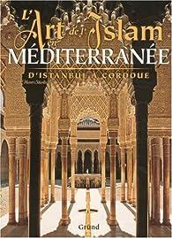 L'art de l'Islam en Méditerranée par Henri Stierlin