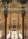 L'art de l'Islam en Méditerranée par Stierlin