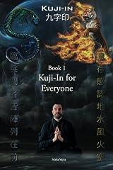 Kuji-In 1: Kuji-In for Everyone (Volume 1) Paperback