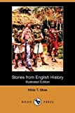 Stories from English History, Hilda T. Skae, 140993442X