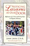 Noticing Lazarus at Our Door, John Lavin, 1425790887