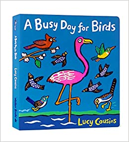 A Busy Day For Birds por Cousins Lucy epub