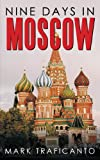 Nine Days in Moscow, Mark Traficanto, 1449005020