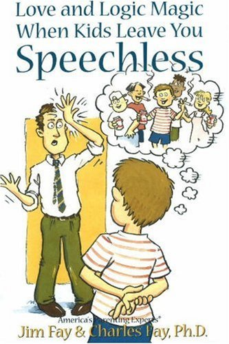 Read Online By Jim Fay - Love and Logic Magic: When Kids Leave You Speechless (9.1.2000) pdf