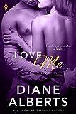 Love Me (Take a Chance Book 2)