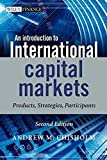 img - for An Introduction to International Capital Markets: Products, Strategies, Participants by Andrew M. Chisholm (2009-06-29) book / textbook / text book