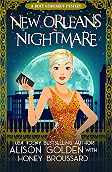 New Orleans Nightmare (A Roxy Reinhardt Cozy Mystery Book 2) by [Broussard, Honey, Golden, Alison]