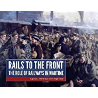 Rails to the Front: The Role of Railways