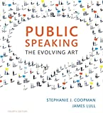 Public Speaking: The Evolving Art (with MindTap Speech, 1 term (6 months) Printed Access Card) (MindTap Course List)