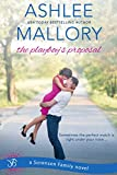 The Playboy's Proposal (Sorensen Family Book 3)