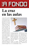 img - for La cruz en las aulas book / textbook / text book