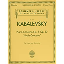 """Piano Concerto No. 3, Op. 50 (""""Youth Concerto""""): Schirmer's Library of Musical Classics, Vol. 2052"""