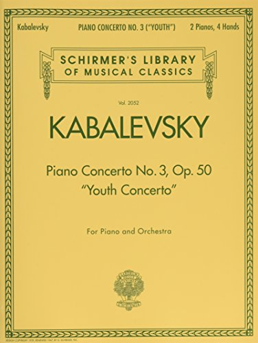 Piano Concerto No. 3, Op. 50 (''Youth Concerto''): Schirmer's Library of Musical Classics, Vol. 2052 by G. Schirmer