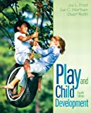 Play and Child Development (4th Edition)