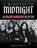 2 Minutes to Midnight: An Iron Maiden Da...