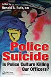 Police Suicide: Is Police Culture Killing Our Officers?