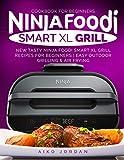 Ninja Foodi Smart XL Grill Cookbook for
