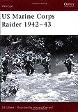 US Marine Corps Raider 1942-43, Ed Gilbert, 1841769819