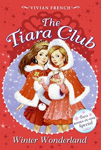 Tiara Club Winter Wonderland, The (The Tiara Club) ()