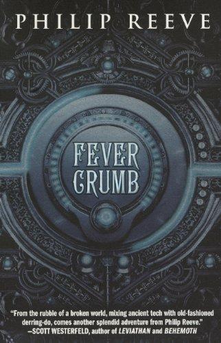 Fever Crumb (Turtleback School & Library Binding Edition) ebook